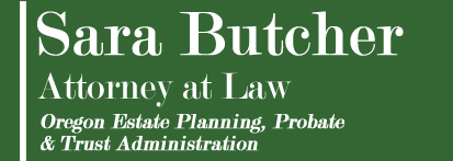 Sara Butcher Attorney At Law | Estate Planning and Administration in Portland, OR